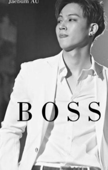 Boss (jb AU) got7 - s o f t - Wattpad