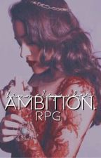 Ambition. [Rpg] by himmelszauber