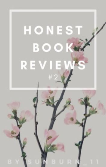 Honest Book Reviews #2 (CLOSED FOR CATCH-UP)