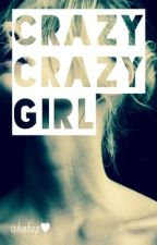 Crazy Crazy Girl by ishabop