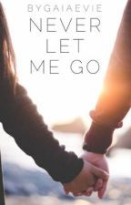 Never Let Me Go by gaiaevie