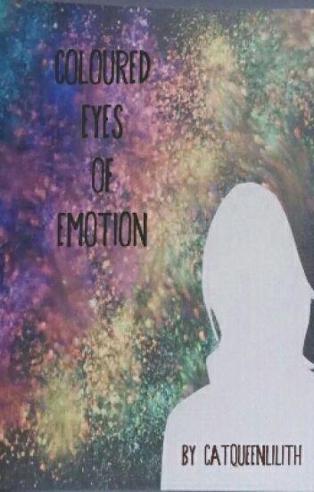 Coloured Eyes Of Emotion