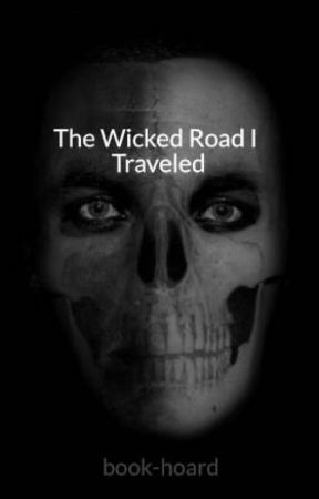 The Wicked Road I Traveled by book-hoard