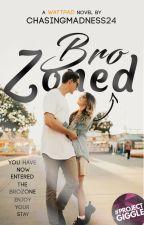 Brozoned (The Bro Code Series # 1) by ChasingMadness24