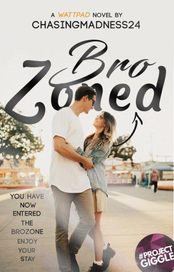Brozoned (The Bro Code Series # 1)