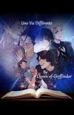 Une Vie Différente by Queen-of-Gryffindor