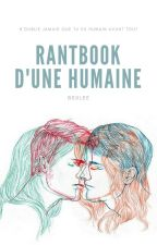Rantbook d'une humaine by BsxLee