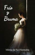 Frío y Bruma by Mireiadnh