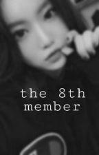 The 8th Member [ Taehyung / BTS FF ] by kim-bish-taetae