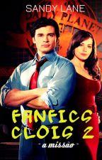 FANFICS CLOIS 2 - A MISSÃO! by SandyLane1