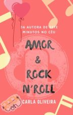 Amor & Rock N' Roll by CarlaOliveira29