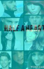 Half a Heart (A Niall Horan Love Story) by dj_milzy