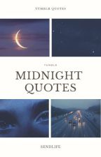 Midnight quotes by sendlife