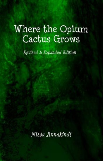 Where the Opium Cactus Grows: Explosive Poems for Weird People