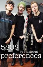♡ 5SOS Preferences ♡ by nightrix