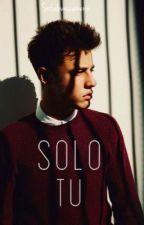Sólo tu |Cameron Dallas| by sweeterthanshawn