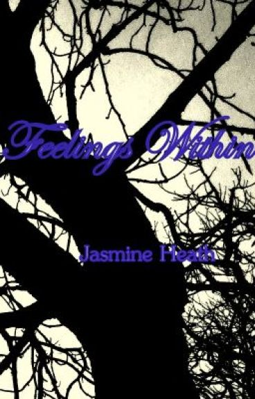 Feelings Within by InMyHeart1103