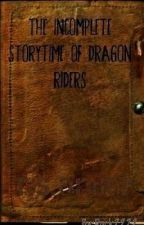 The Incomplete Storytime Of Dragon Riders by Duck2222