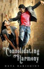 Consolidating Harmony✔ by DevaDDK