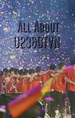 Đọc truyện All About U23&ĐTVN