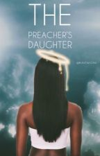 THE PREACHER'S DAUGHTER || NBA YOUNGBOY by naemoni