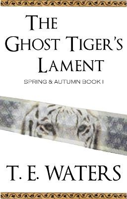 The Ghost Tiger's Lament