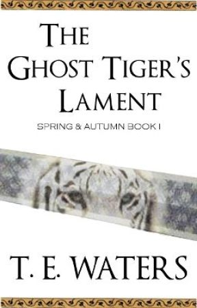 The Ghost Tiger's Lament by tewaters