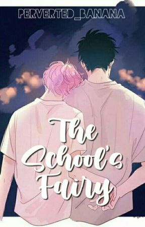 The School's Fairy   BxB by perverted_banana