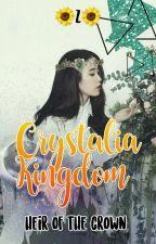 Crystalia Kingdom:  Heir of The Crown [SLOW UPDATE] by Zheivyell39