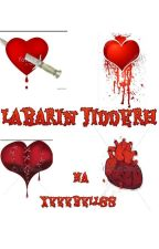 LABARIN JIDDERH  by Xeeebellss