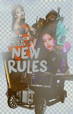 Đọc truyện new rules /blacktwicevelvet/