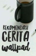 Rekomendasi Cerita Roman & Sastra Perempuan by mai_nem