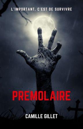 [Nouvelle] Prémolaire by Achr0nique