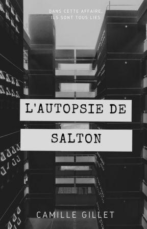 L'autopsie de Salton by Achr0nique