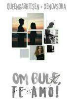 Om Bule, Té Amo! by _MrsGarritsen_