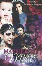 MaNanSS: Married To Major Manik by taqwamansoor200105