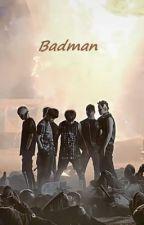 Badman [BAP Fanfic] by Alandria6