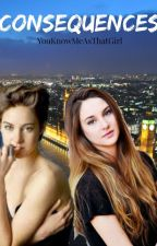 Consequences {Choices Book Two} {Choices Sequel} {Joe Sugg Fanfiction} (COMPLETED) by YouKnowMeAsThatGirl