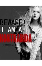Beware! I am a kontrabida by MTMTears
