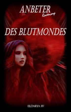 Anbeter des Blutmondes ~ Eldarya FF ~ by Ravencorp