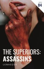 4. The Superior Assassins by Lena0209