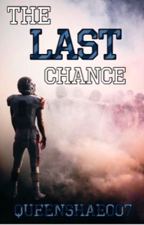 The Last Chance (Book 2 of the Cheer Series) by QueenShae007