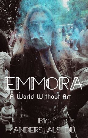 Emnora - A World Without Art (On Hold) by Anders_als_du