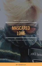 Mascared Love || Myg,Jjk,Kth,Pjm by Bareflai