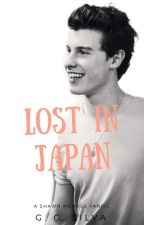 Lost In Japan - Shawn Mendes (#Wattys2018) by gray_baee