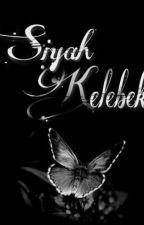 SİYAH KELEBEK by Mavi-Sayfa