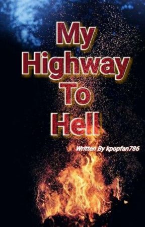 My Highway To Hell by kpopfan786