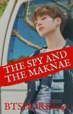 The Spy and The Maknae ✔ by btsdork8246