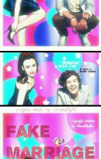 Fake Marriage(Harry Styles Love Story)① by darlingcouple