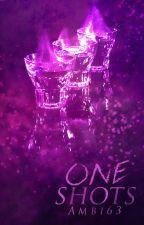 One Shots by Ambi63